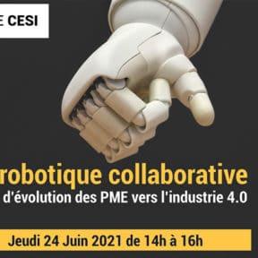 """Conférence CESI Reims et Lineact : """"La robotique collaborative atout d'évolution des PME vers l'industrie 4.0"""""""